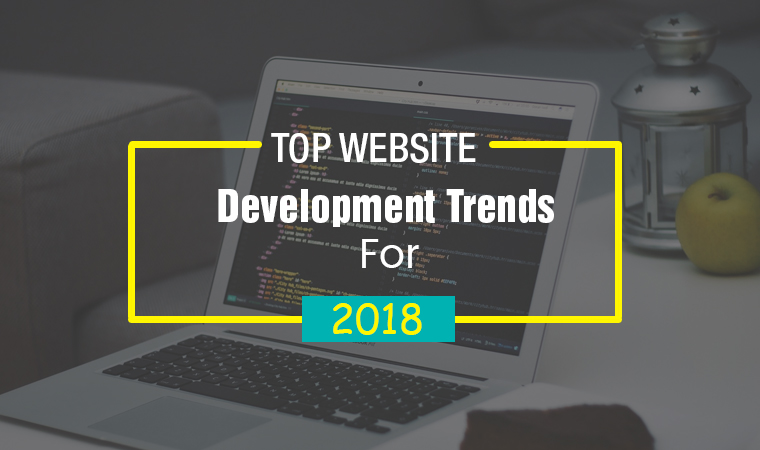 Top Website Development Trends for 2018