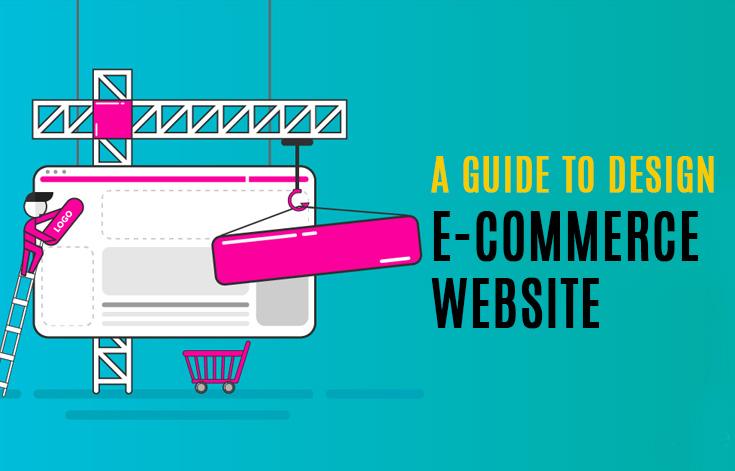 A guide to design e-commerce website